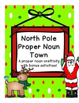 North Pole Proper Noun Town--craftivity idea with bonus ac