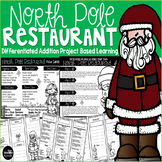 North Pole Restaurant Addition Problem Based Learning