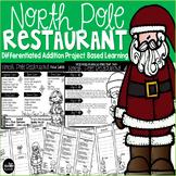 North Pole Restaurant Addition Problem Based Learning