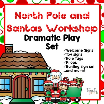 North Pole & Santa's Workshop Dramatic Play Set