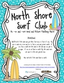 North Shore Surf Club - An -or and -ore Word and Picture Matching Game