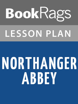 Northanger Abbey Lesson Plans