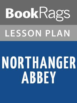 Northanger Abbey Lesson Plans