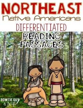 Northeast Native Americans Differentiated Reading Passages and Questions