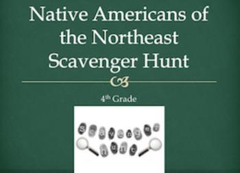 Northeast Native Americans Scavenger Hunt