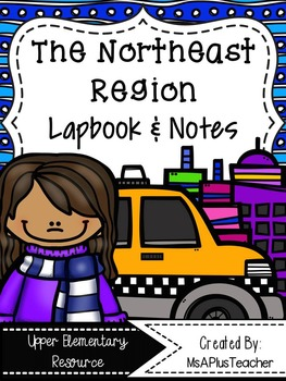Northeast Region Lapbook & Interactive Notes