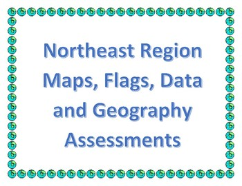 4th Grade Northeast Region Maps, Flags, Data, and Geography Assessments Bundle