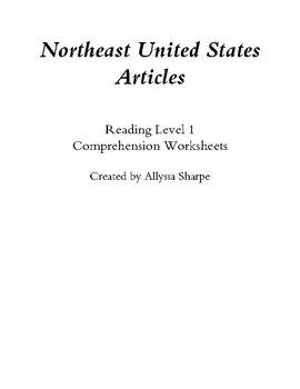 Northeast United States Articles (Reading Level 1) Comprehension Packet