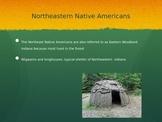 Northeastern Native Americans PowerPoint
