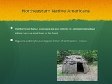 Northeastern Native Americans PowerPoint