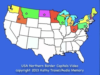 Northern Border USA States and Capitals Song Video/Movie mp4 by Kathy Troxel