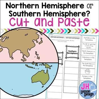 Northern Hemisphere or Southern Hemisphere? Cut and Paste