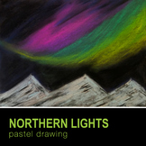 Northern Lights Pastel Drawing Lesson Plan Art Earth Scien