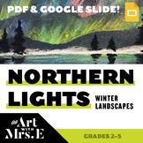 Northern Lights Winter Landscapes | Lesson