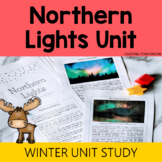 Northern Lights - Winter Nature Study Unit and Winter Activities