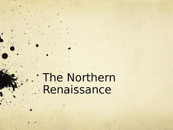 Northern Renaissance & Reformation