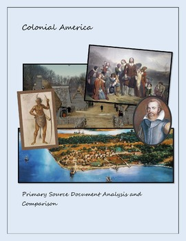 Northern and Southern Colonies 1607-1676 CE; Primary Source Analysis