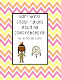 Northwest Coast Indians Reading Comprehension and Extended Response