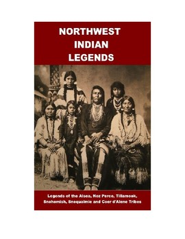 Northwest Indian Legends