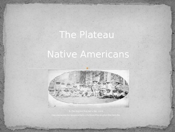 Northwestern Plateau Indian Tribes PowerPoint