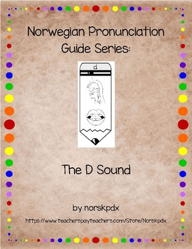 Norwegian Pronunciation Guide Series:  The D Sound