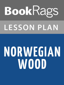 Norwegian Wood Lesson Plans