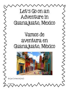 Nos Vamos de Aventura en Guanajuato/Let's Go on an Adventure in Guanajuato