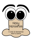 Nosy Nonsense Word Game (Nonsense & CVC)