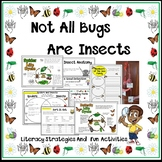 Not All Bugs Are Insects Literacy Strategies