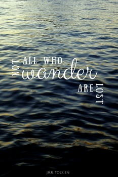 Not All Who Wander Are Lost Printable Poster