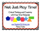 Not Just Play Time! Critical Thinking and Creativity With
