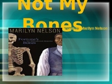 Not My Bones By Marilyn Nelson- Poem Analysis