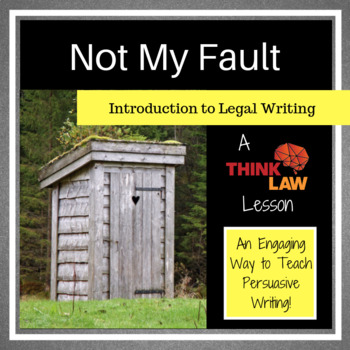 Not My Fault: Using Court Cases for Persuasive Writing