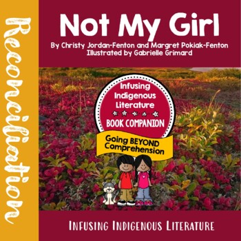 Not My Girl - Inuit, First Nations', Native American Literature Lessons