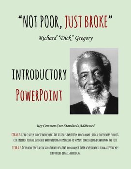 """Not Poor, Just Broke"" by Dick Gregory - Introductory PowerPoint"