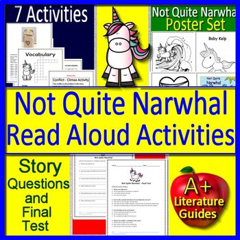 Not Quite Narwhal Interactive Read Aloud Activity and Not Quite Narwhal Posters