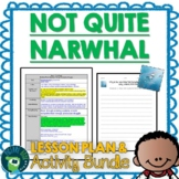 Not Quite Narwhal by Jessie Sima Lesson Plan and Activities