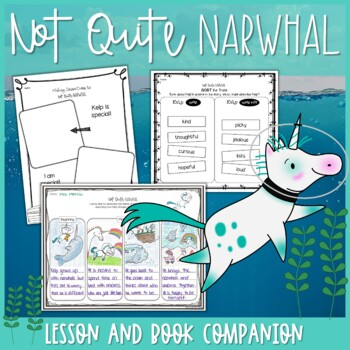 Not Quite Narwhal by Jessie Sima Theme Lesson Plan PLUS Extensions