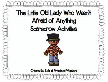 The Little Old Lady Who Wasn't Afraid of Anything Scarecrow Activities