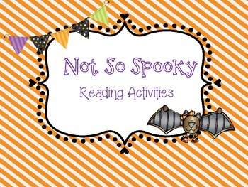 Not So Spooky Reading Activities