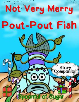 Not Very Merry Pout-Pout Fish (Story Companion)
