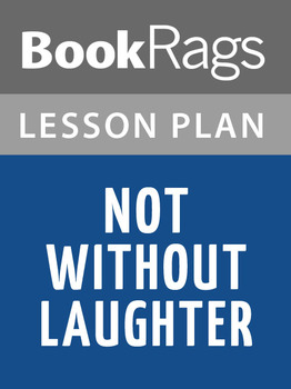 Not Without Laughter Lesson Plans