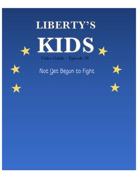 Not Yet Begun To Fight (John Paul Jones) - Liberty's Kids