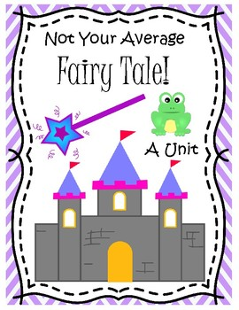 Not Your Average Fairy Tale Unit