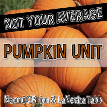 Not Your Average Pumpkin Unit