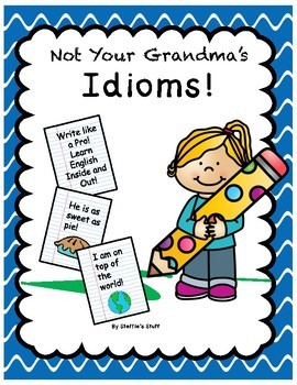 Idioms: A Common Core No Prep Unit