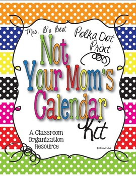 Polka Dot - Not Your Mom's Calendar Kit - 7 Complete Sets and More