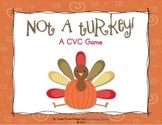 Not a Turkey! A CVC Game