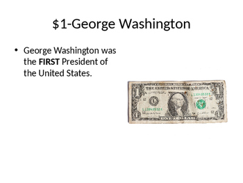 Not every Dollar Bill has a President on it