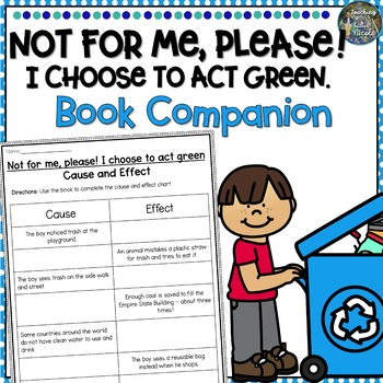 Not For Me Please I Choose To Act Green Earth Book Companion